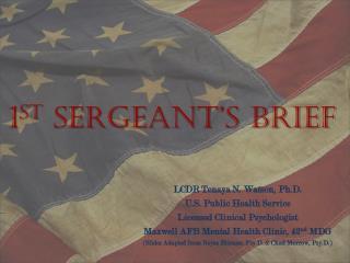 1 st  Sergeant's Brief