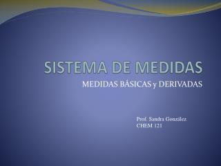 SISTEMA DE MEDIDAS