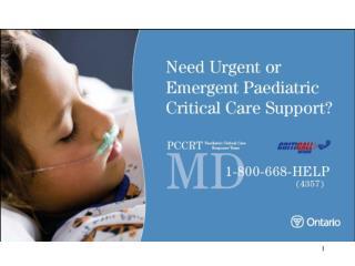 Provincial Paediatric Critical Care Response Team PCCRT Initiative  The Extramural Program