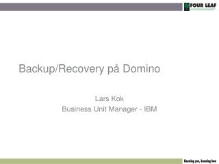 Backup/Recovery p� Domino