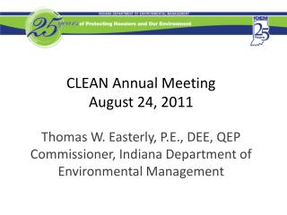 CLEAN Annual Meeting August 24, 2011