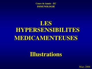Cours 4e Année - EC  IMMUNOLOGIE LES HYPERSENSIBILITES MEDICAMENTEUSES Illustrations