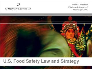 U.S. Food Safety Law and Strategy