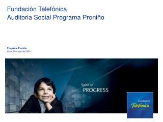 Fundación Telefónica Auditoria Social Programa Proniño
