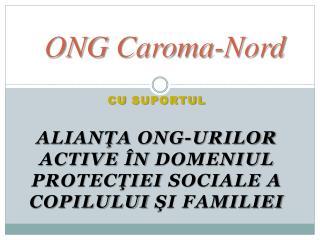 ONG  Caroma -Nord