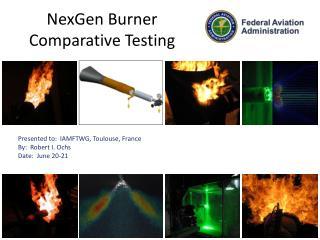 NexGen Burner Comparative Testing