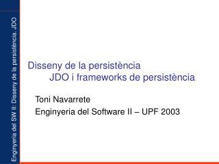 Disseny de la persistència JDO i frameworks de persistència