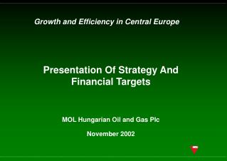 Presentation Of Strategy And Financial Targets
