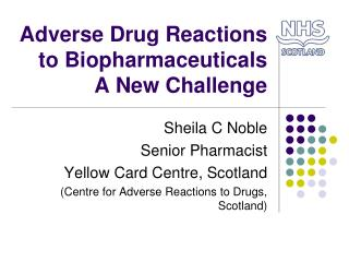 Adverse Drug Reactions to Biopharmaceuticals A New Challenge