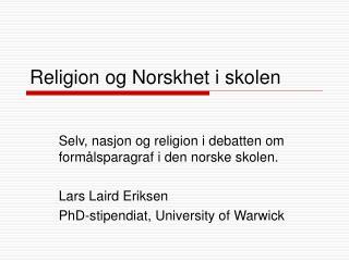 Religion og Norskhet i skolen