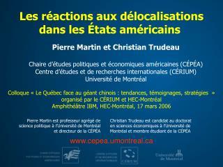 Pierre Martin et Christian Trudeau Chaire d'études politiques et économiques américaines (CÉPÉA)