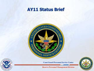 AY11 Status Brief
