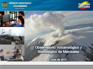 Observatorio Vulcanológico y Sismológico de Manizales