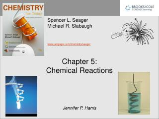 Chapter 5: Chemical Reactions