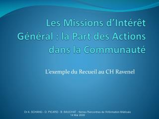 Les Missions d'Intérêt Général : la Part des Actions dans la Communauté