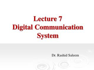 Lecture 7 Digital Communication System