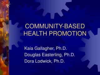 COMMUNITY-BASED HEALTH PROMOTION