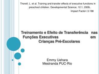 Treinamento e Efeito de Transfer ncia   nas Fun  es Executivas                               em Crian as Pr -Escolares
