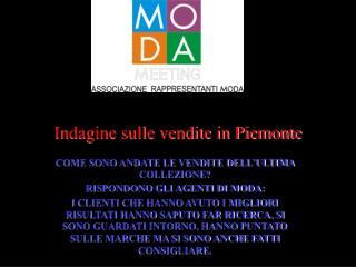 Indagine sulle vendite in Piemonte