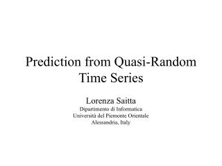 Prediction from Quasi-Random Time Series