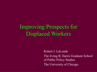 Improving Prospects for Displaced Workers