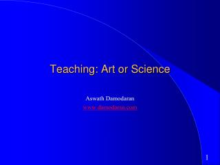 Teaching: Art or Science