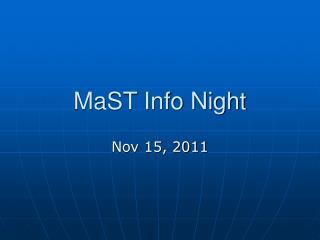 MaST Info Night