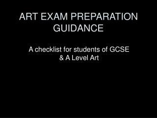 ART EXAM PREPARATION GUIDANCE