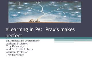 eLearning in PA:  Praxis  makes perfect