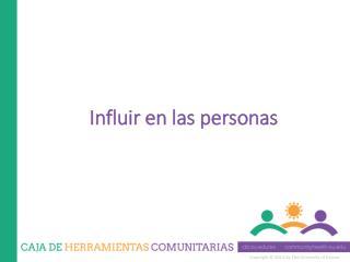 Influir en las personas