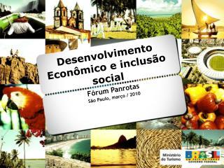 Desenvolvimento Econômico e inclusão social
