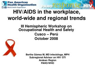 HIV/AIDS in the workplace, world-wide and regional trends