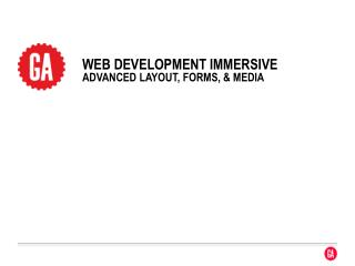 WEB  DEVELOpment  immersive advanced layout, forms, & media
