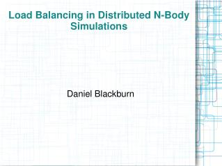 Load Balancing in Distributed N-Body Simulations