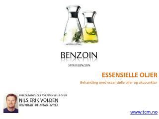 Essensielle oljer Benzoin