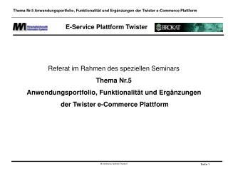 E-Service Plattform Twister