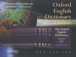 The Oxford English Online (OED)  –  е най-големият онлайн речник на английски език