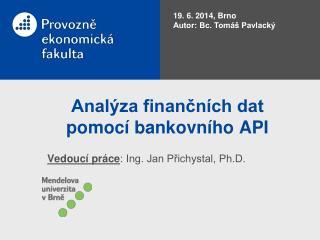 Analýza finančních dat pomocí bankovního API