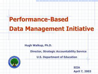 Performance-Based Data Management Initiative