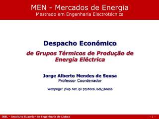 MEN - Mercados de Energia Mestrado em Engenharia Electrot cnica