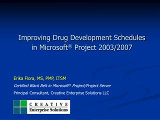 Improving Drug Development Schedules  in Microsoft  Project 2003