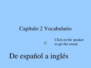 Capítulo 2 Vocabulario