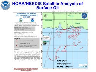 NOAA/NESDIS Satellite Analysis of Surface Oil