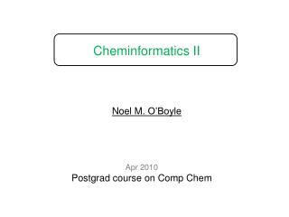 Cheminformatics II