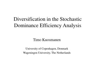 Diversification in the Stochastic Dominance Efficiency Analysis