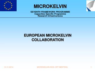 MICROKELVIN SEVENTH FRAMEWORK PROGRAMME Capacities Specific Programme Research Infrastructures