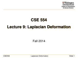 CSE 554 Lecture 9: Laplacian Deformation
