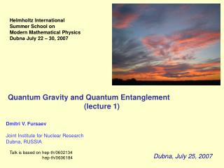 Quantum Gravity and Quantum Entanglement                                      lecture 1
