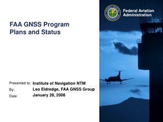 FAA GNSS Program  Plans and Status