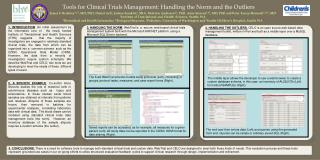 Tools for Clinical Trials Management: Handling the Norm and the Outliers
